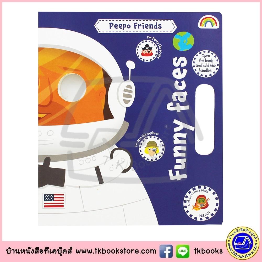Board Book : Peepo Friends Funny Faces บอร์ดบุ๊คส์ หน้ากาก มีมือจับเปลี่ยหน้ากากได้