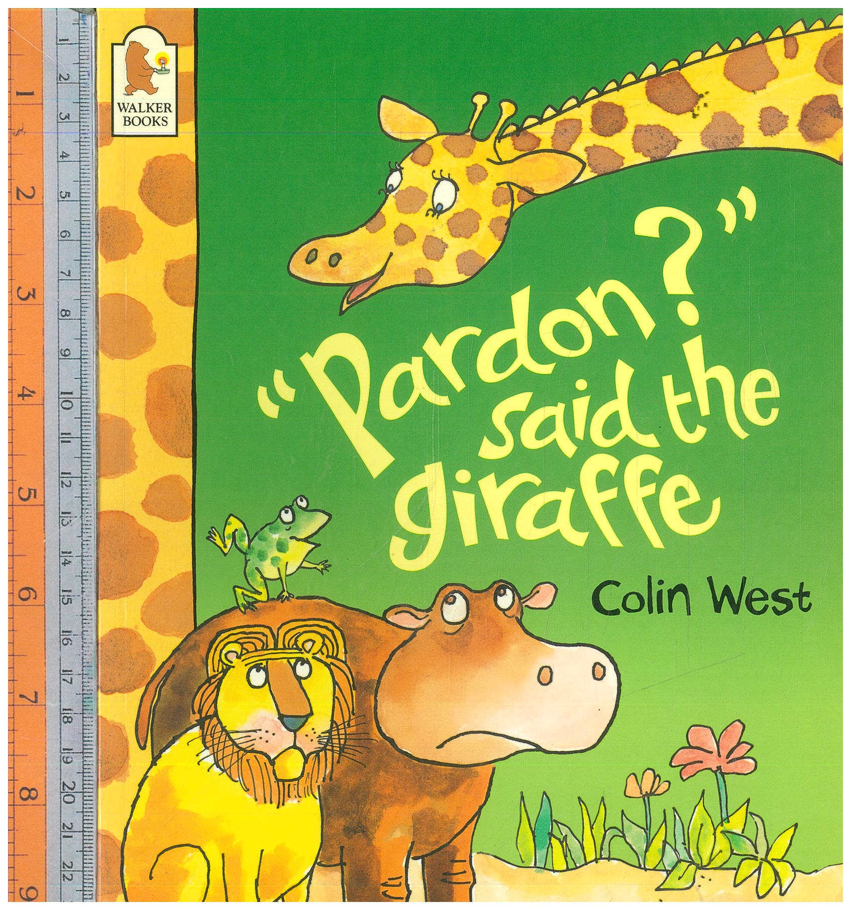 Pardon said the giraffe