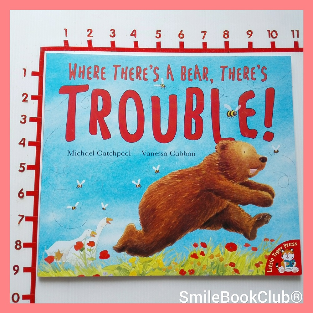 Where There`s One A Bear There`s Trouble