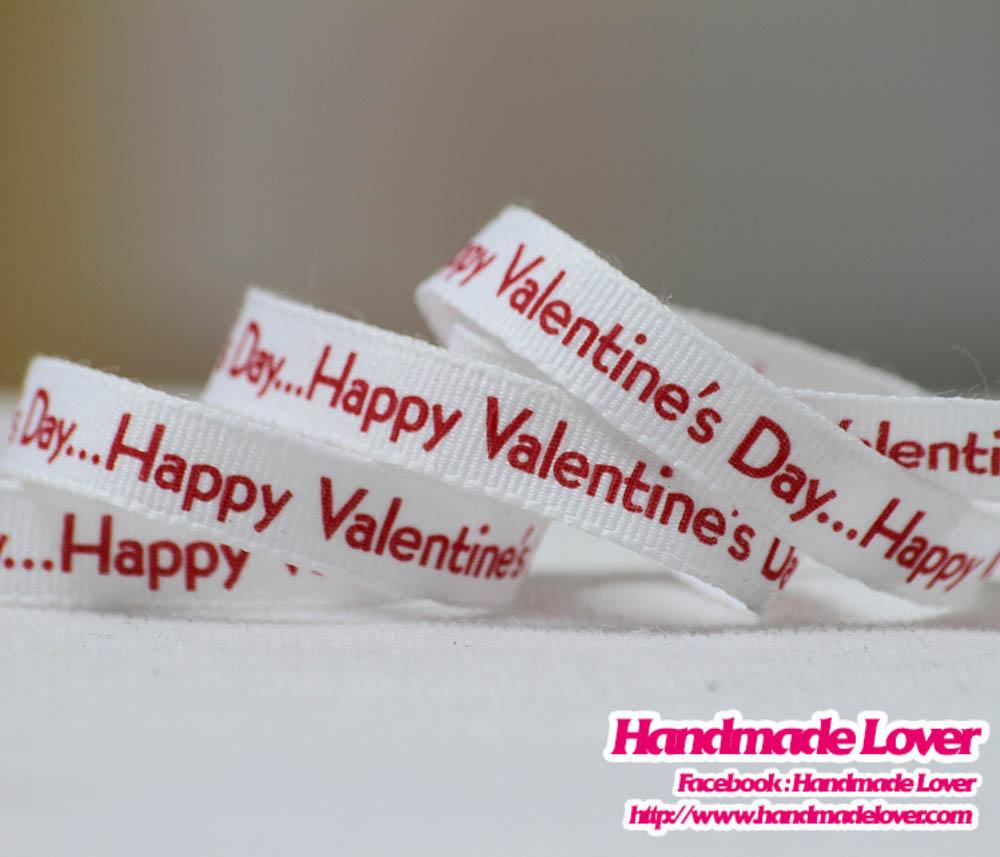 """ริบบิ้นผ้า กรอสเกรน พิมพิ์ลาย """"happy valentine's day"""""""