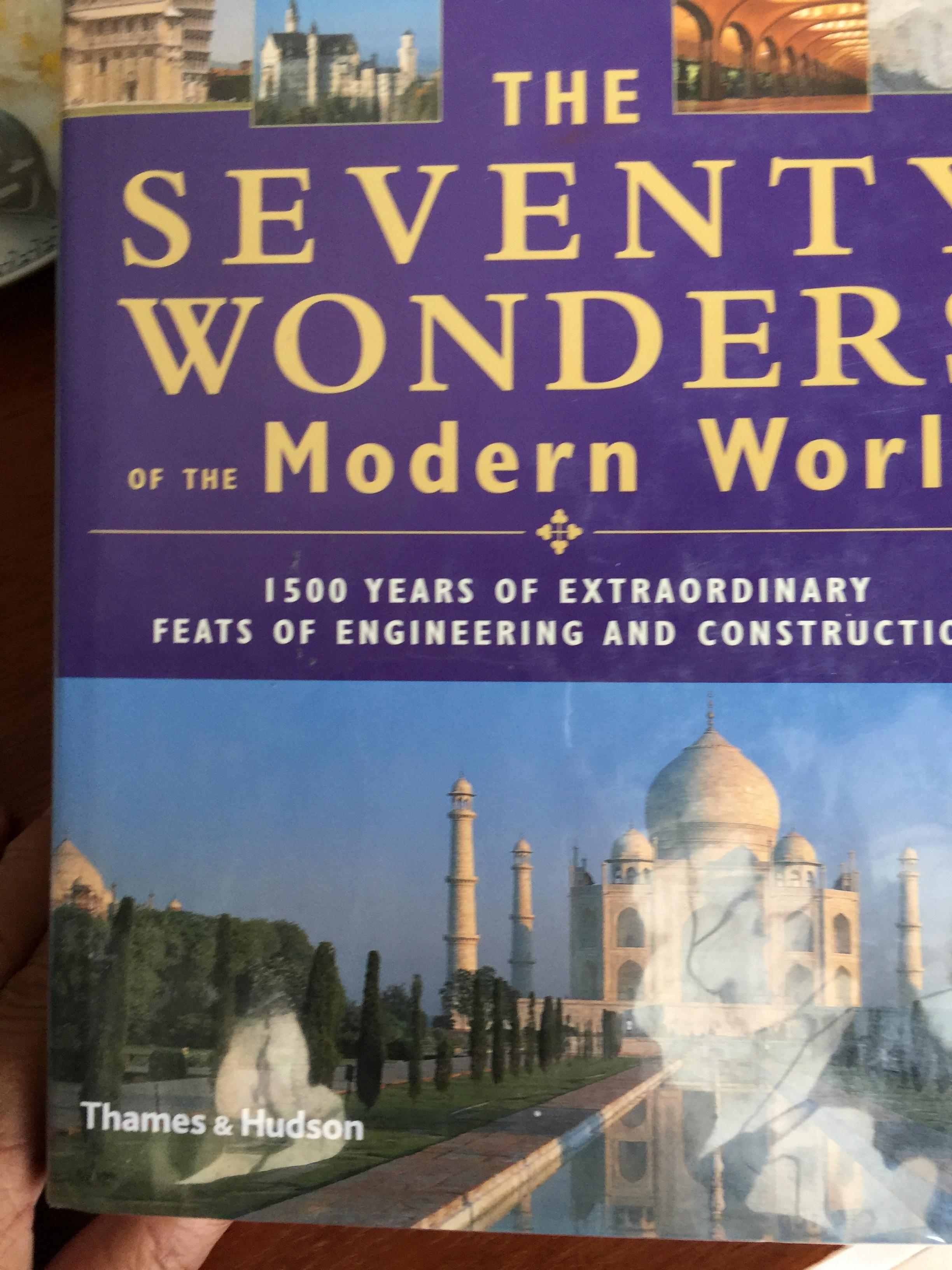The SEVENTY WONDERFUL of The Modern World.