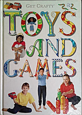 Get Crafty - Toys and Games
