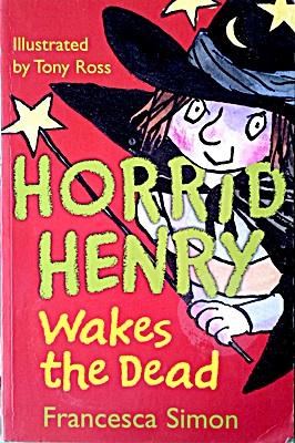 218 Horrid Henry Wakes the Dead