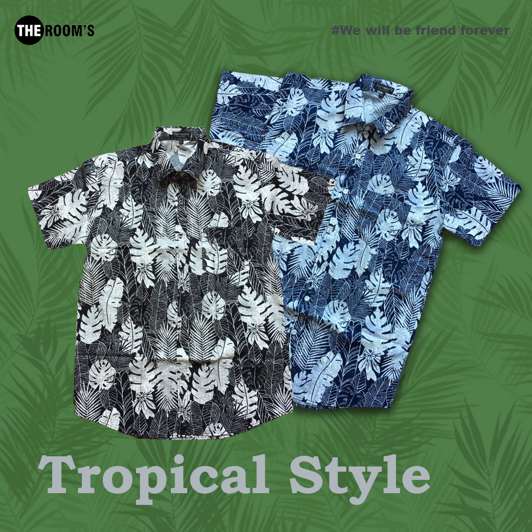 Tcopical Style
