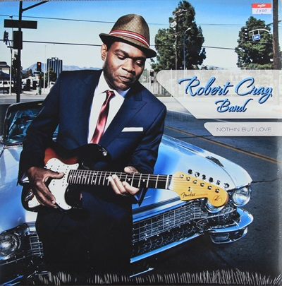 ROBERT CRAY BAND - NOTHIN BUT LOVE 1LP N.