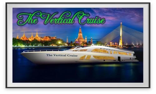 เรือเดอะเวอร์ติเคิล The Vertical Cruise