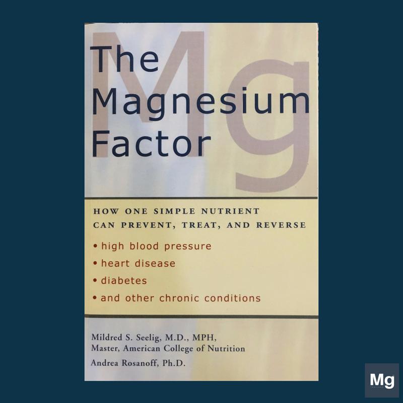 หนังสือ The Magnesium Factor (Drs Mildred Seeling and Andrea Rosanoff)