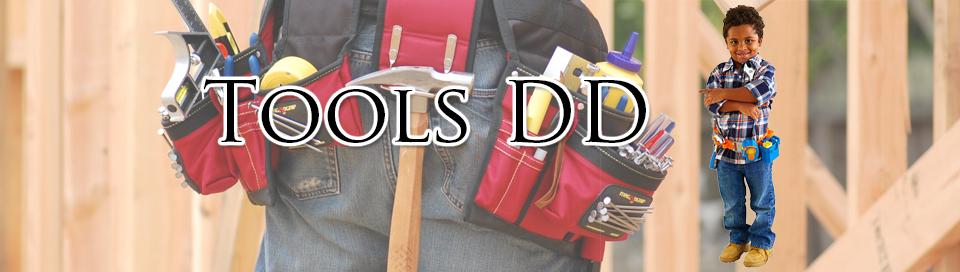 Tools D D