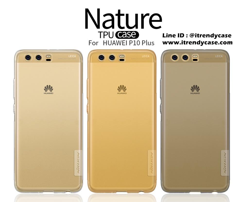 Huawei P10 Plus - เคสใส Nillkin Nature TPU CASE สุดบาง แท้