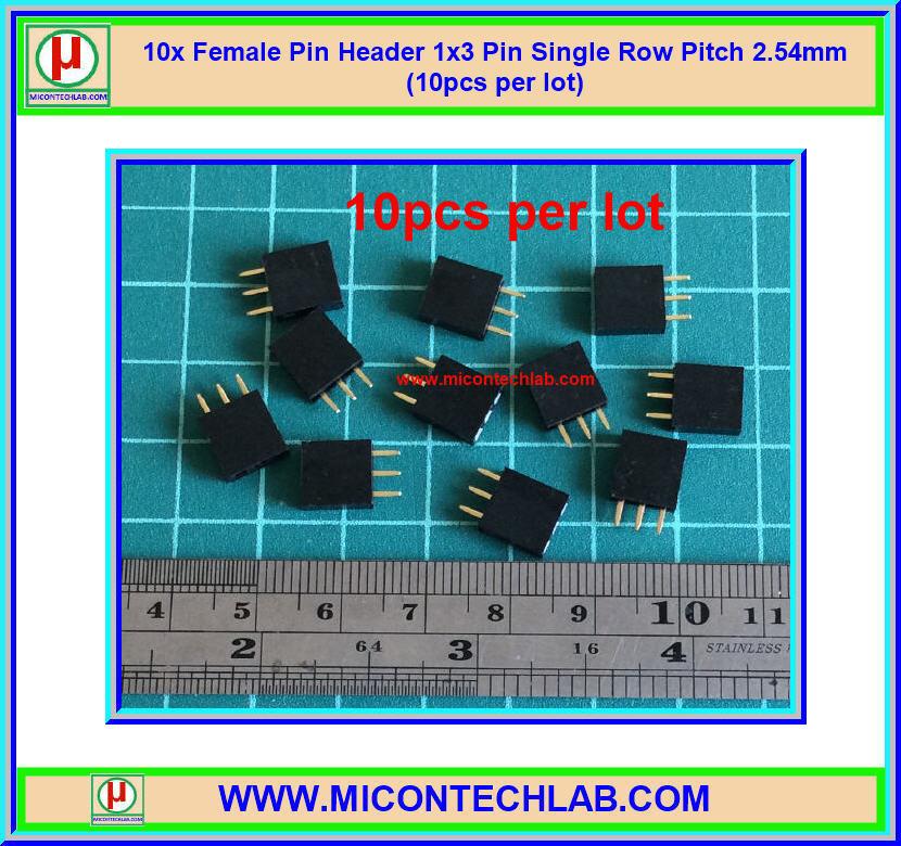 10x Female Pin Header 1x3 Pin Single Row Pitch 2.54mm (10pcs per lot)