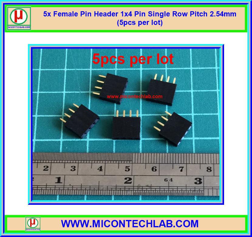 5x Female Pin Header 1x4 Pin Single Row Pitch 2.54mm (5pcs per lot)